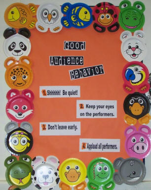 Good Behavior Bulletin Board Ideas http://musicbulletinboards.net/boards/july2009/good%20audience%20behavior.htm